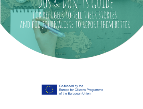 The Dos & Don´ts Guide-For refugees to tell their stories and for journalists to report them better.